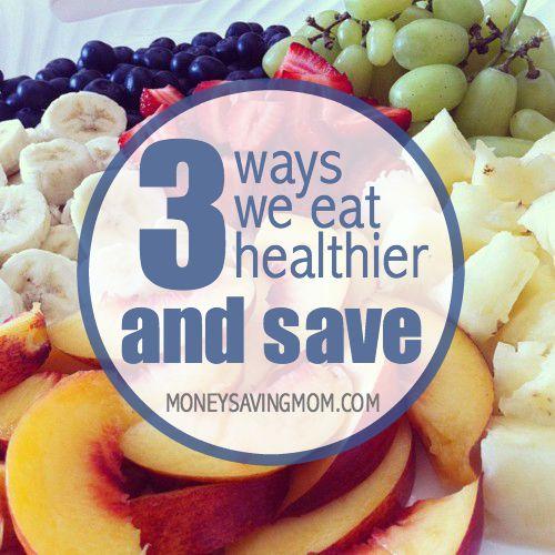 3 ways we we eat healthier