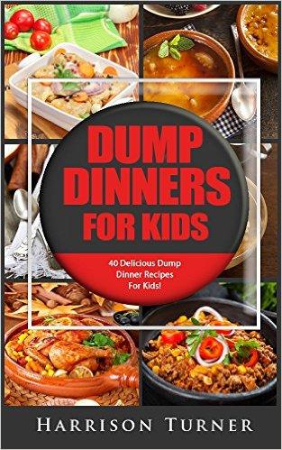 dump dinners for kids