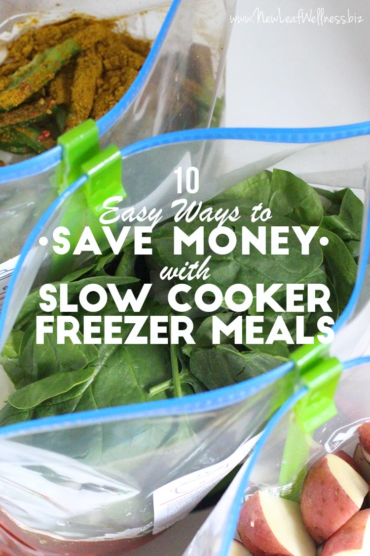 10 Easy Ways to Save Money with Slow Cooker Freezer Cooking