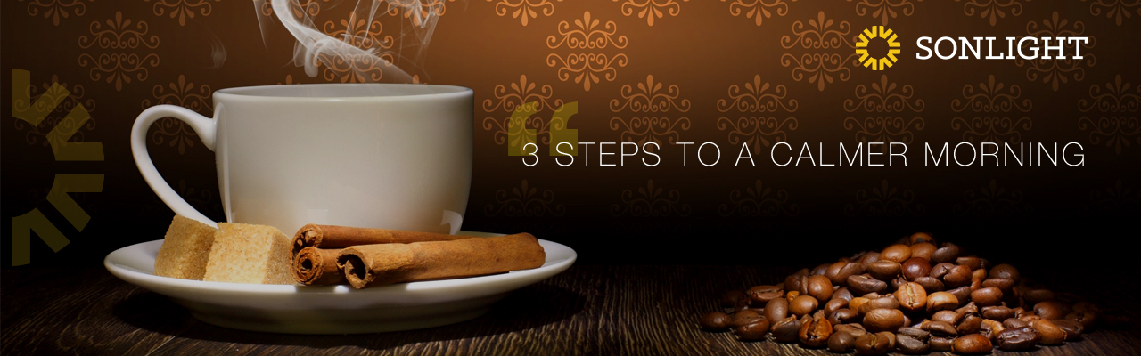 3 Steps to a Calmer Morning