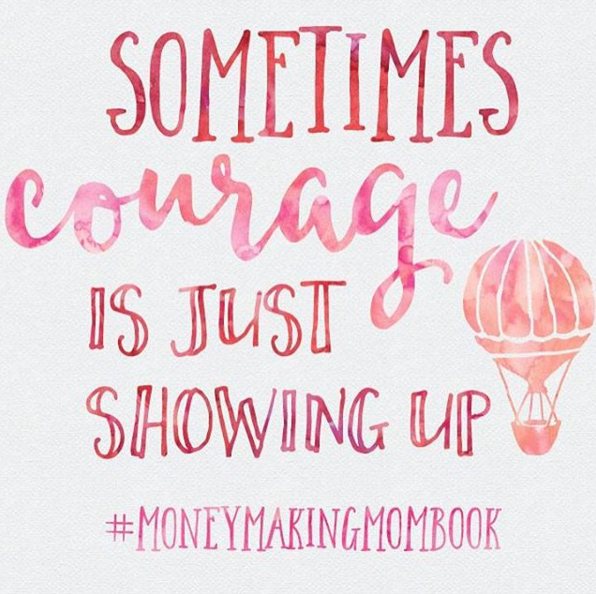 Sometimes, Courage is Just Showing Up