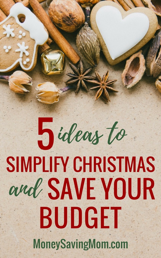 On a tight Christmas budget? Simplify Christmas with these 5 ideas that will save your budget!