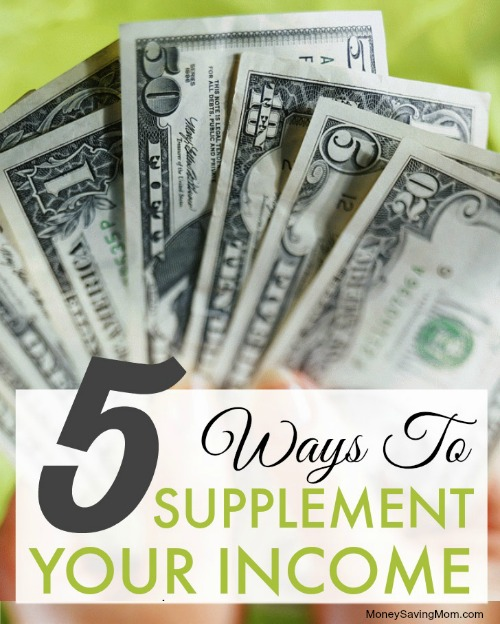 5 Ways To Supplement Your Income