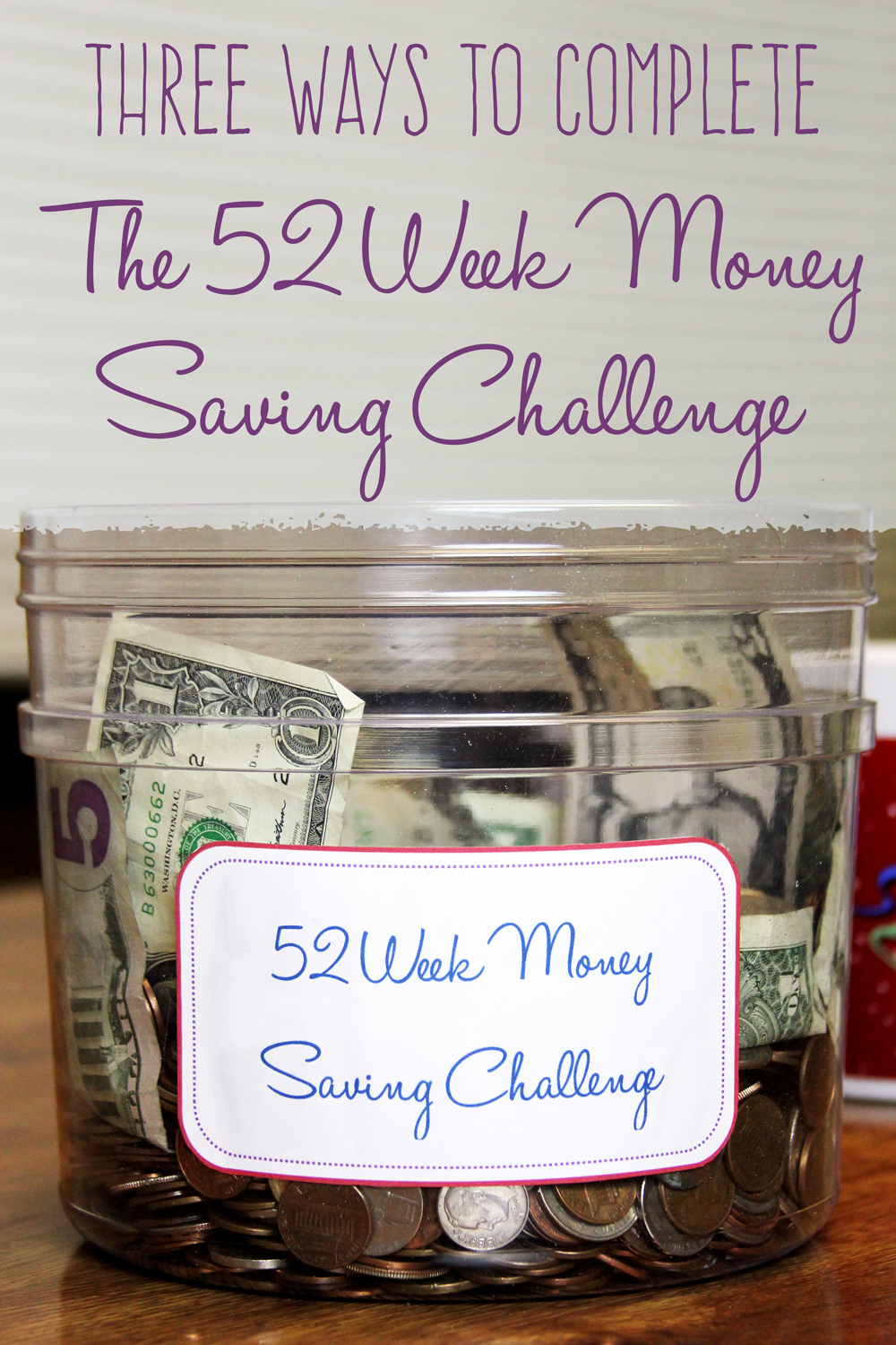 3 Different Ways to Complete the 52-Week Money Saving Challenge
