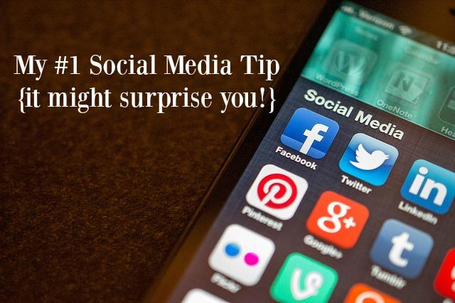 My #1 Social Media Tip