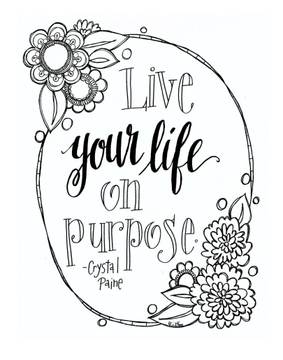 Life Your Life on Purpose -- free printable adult coloring page