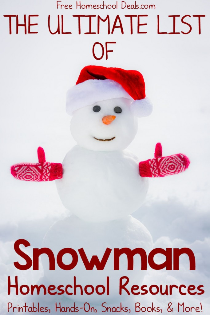 Ultimate List of Snowman Homeschool Resources