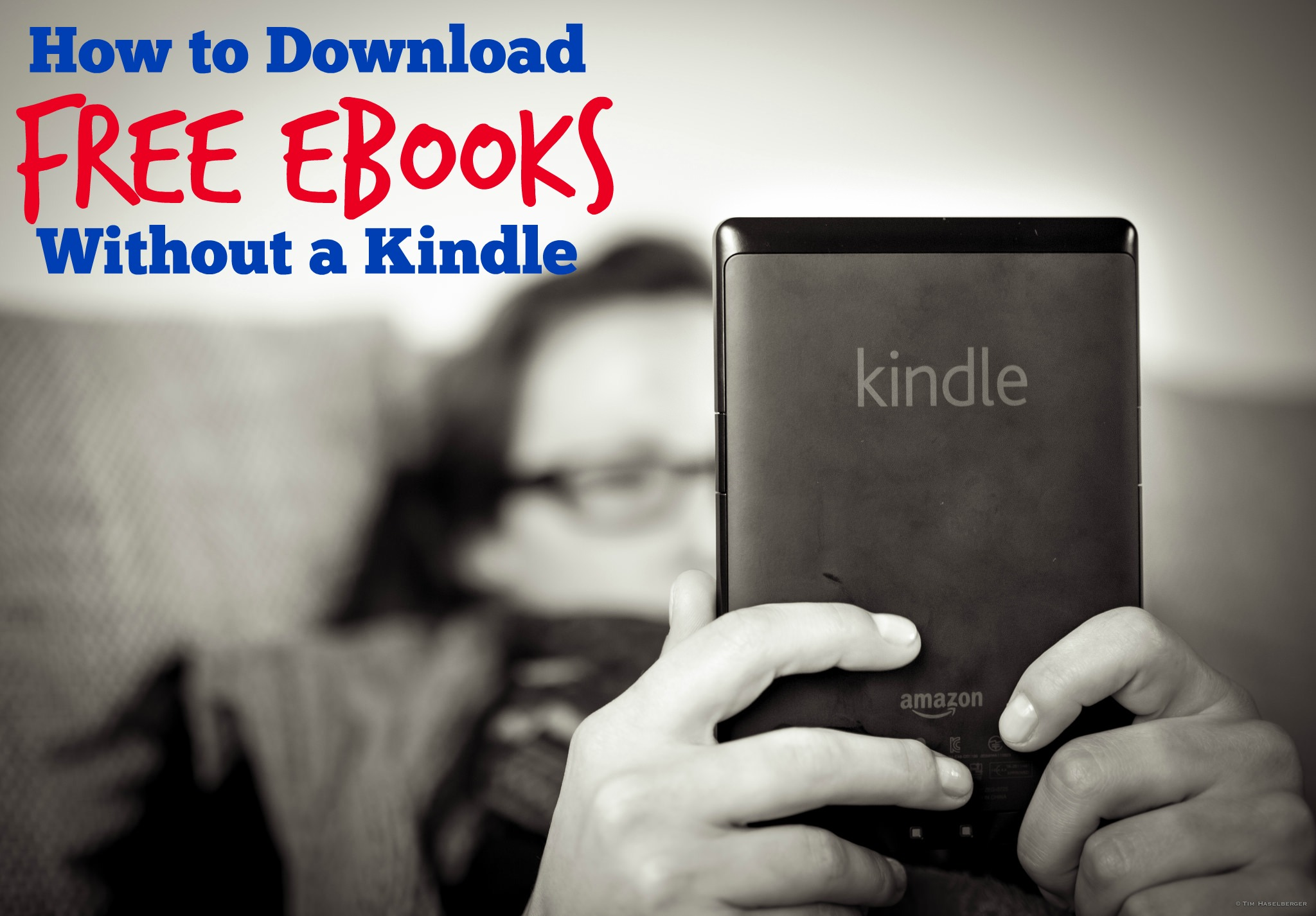 How to Download Free Ebooks Without a Kindle