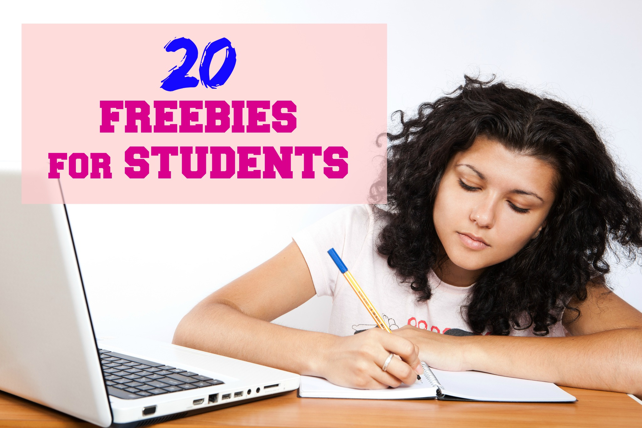 20 Freebies for Students