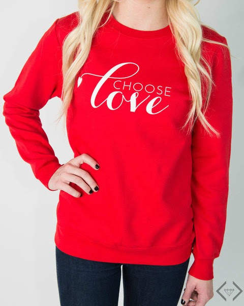 Choose Love Sweatshirt for just $19.95 shipped!