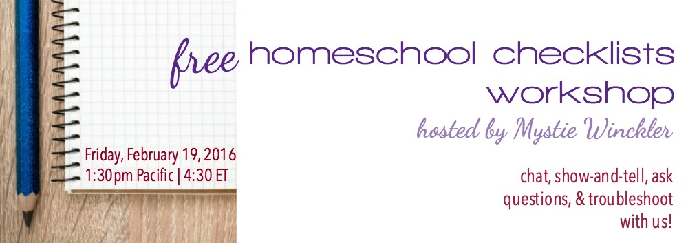 Free Homeschool Checklists Workshop
