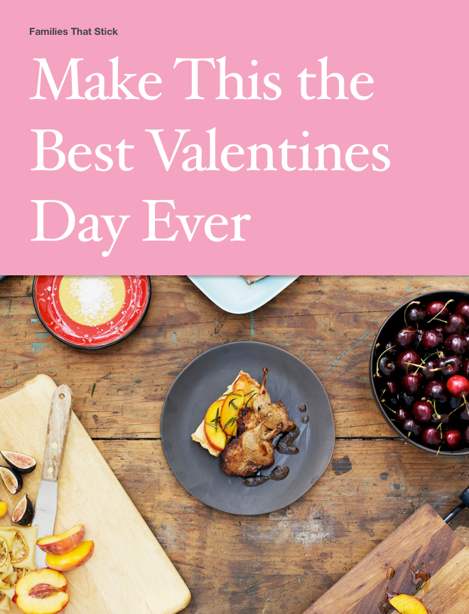 Make This the Best Valentine's Day Ever