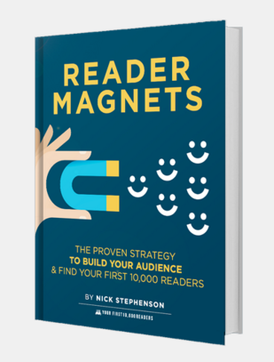 Grab a free copy of Nick Stephenson's Reader Magnets eBook to learn how to grow your e-mail subscriber list!