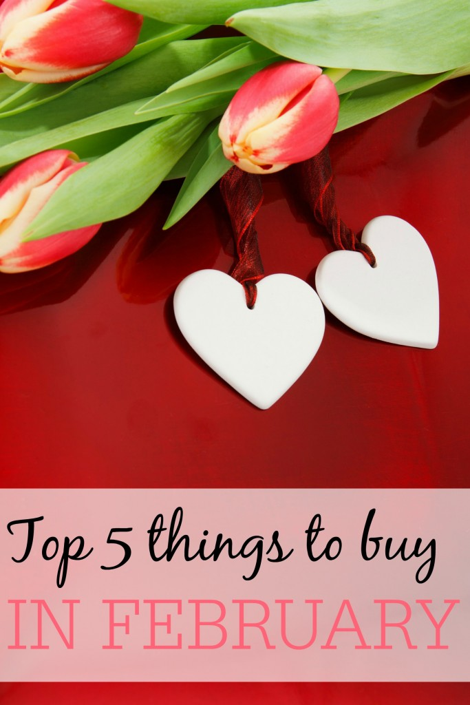 The Top 5 Things to Buy in February