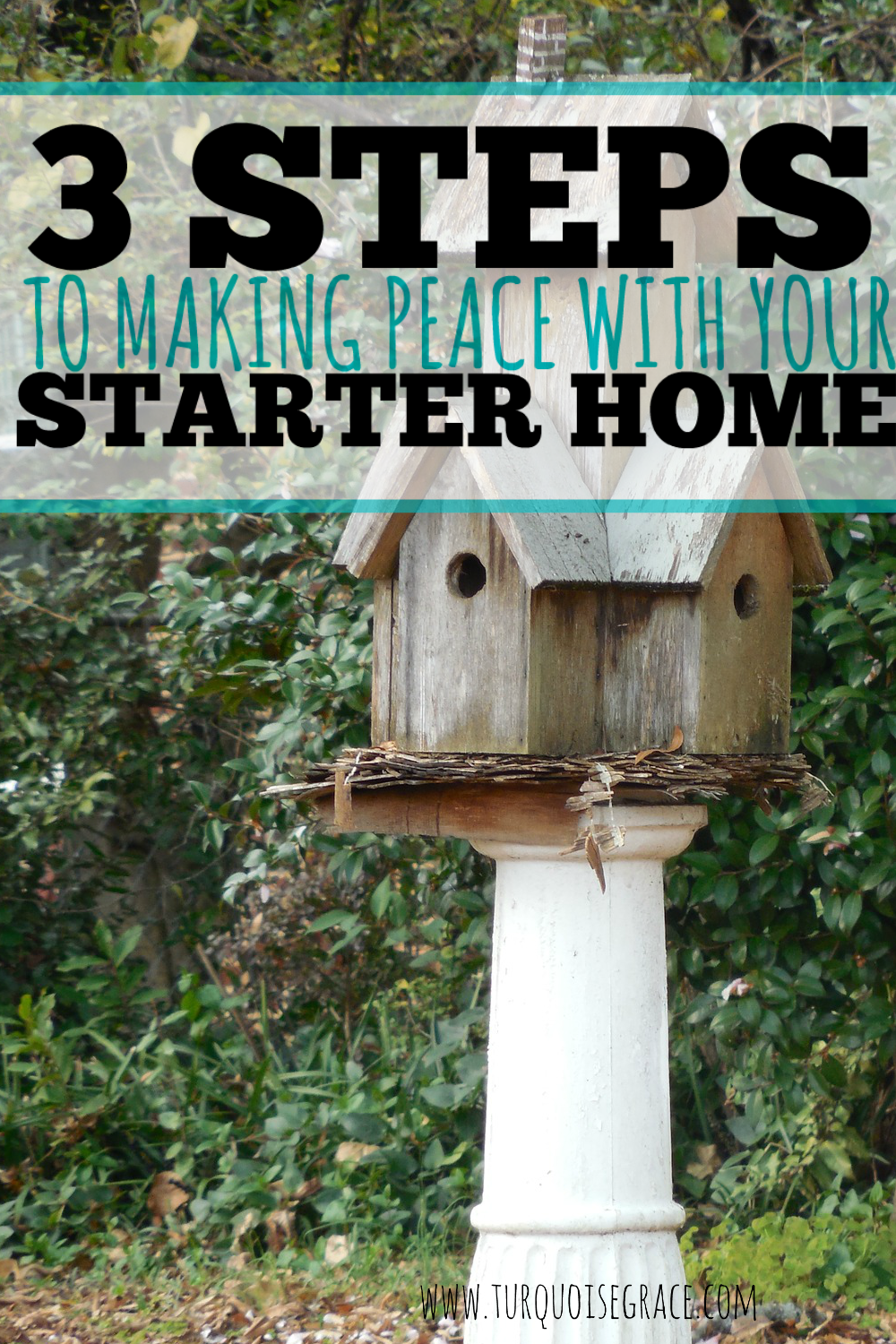 3-Steps-to-Making-Peace-with-your-Starter-Home