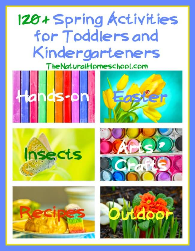 Over 120 Spring Activities for Toddlers and Kindergarteners