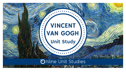 Sign up for a free online Van Gogh Unit Study!