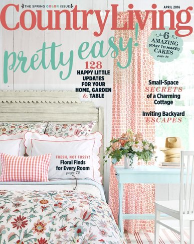 Country Living Magazine: Country Living Magazine Is Edited For Readers Who  Appreciate The Traditions Of The Country, Wherever They May Live.