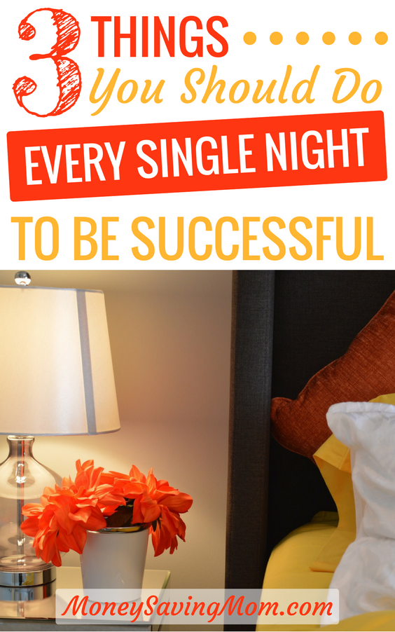 Set your next day up for success by doing these 3 simple things every night! If you're feeling overwhelmed with life, this is a great place to start!