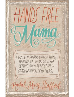 Hands Free Mama time management book