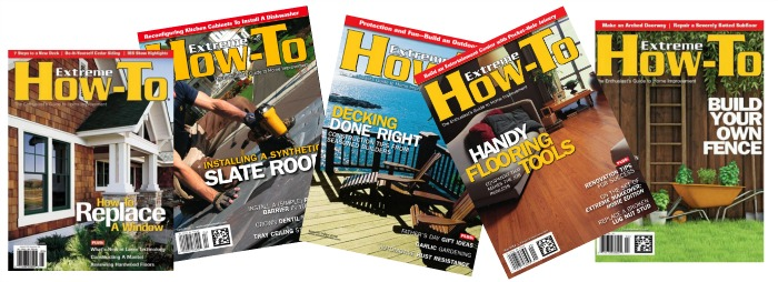 Get a one-year subscription to Extreme How-To Magazine for just $6.99!