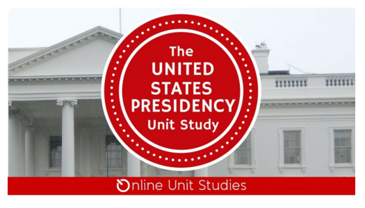 Sign up for a free online United States Presidency unit study.