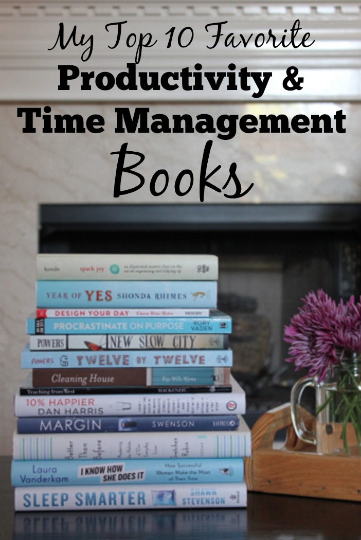My Top 10 Favorite Time Management Books