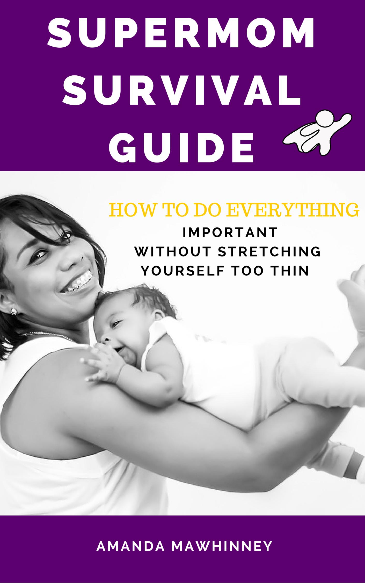 Supermom survival guide2