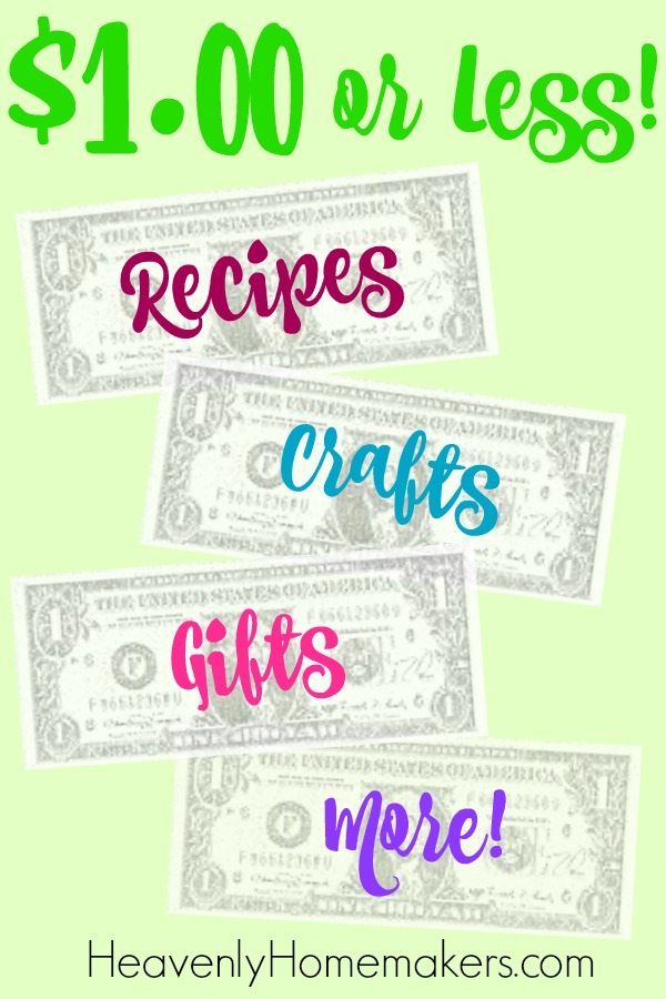 $1 or Less Ideas for crafts, recipes, gifts, and more!