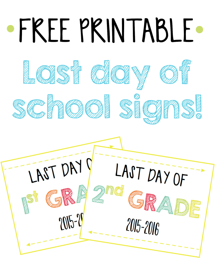 Free Printable Last Day of School Signs   Money Saving Mom ...