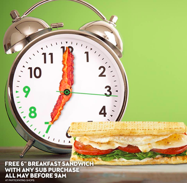 Subway: Free breakfast sandwich with any sub purchase before 9 a.m.