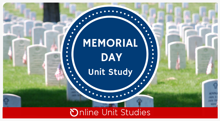 Sign up for a free online Memorial Day unit study!