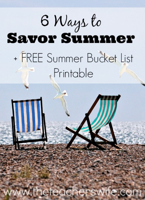 6 Ways to Savor Summer + Free Printable Summer Bucket List