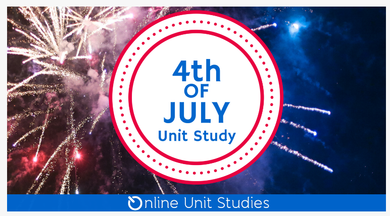Sign up for a free online 4th of July unit study!