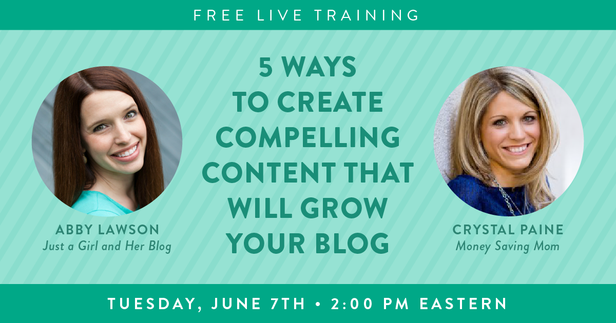 Sign up for a FREE webinar on 5 ways to create compelling content that will grow your blog!