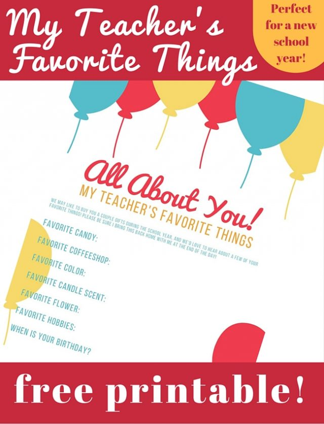 Download a free My Teacher's Favorite Things printable