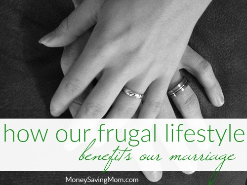 How Our Frugal Lifestyle Benefits Our Marriage