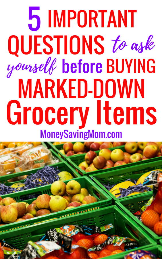 Grocery clearance items can save you SO much money, but be sure to ask yourself these important questions before buying those markdowns!