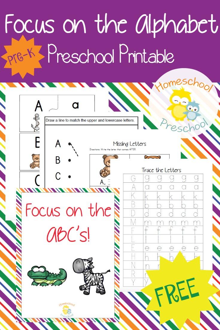 Free Focus on the Alphabet Preschool Printable Pack