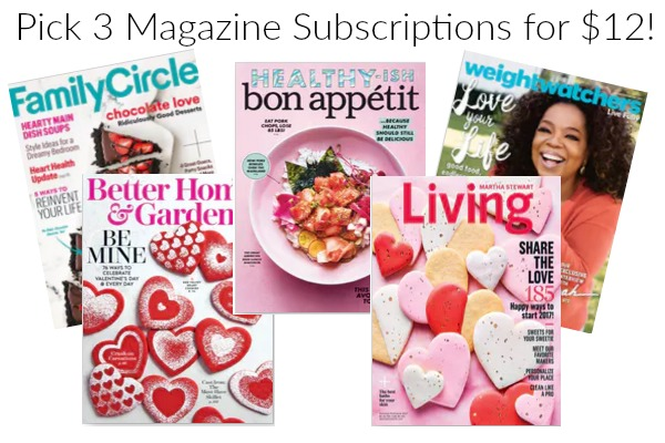 Get 3 Magazine Subscriptions for ONLY $12!
