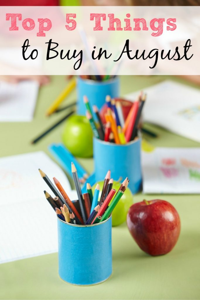 The Top 5 Things to Buy in August