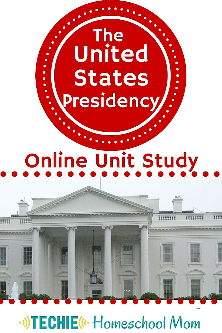Sign up for a free online United States Presidency Unit Study