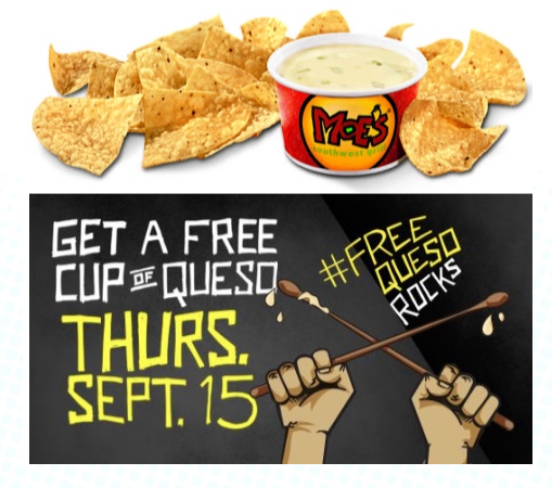 Stop by Moe's Southwest Grill on September 15, 2016 to get a free queso dip & chips!!