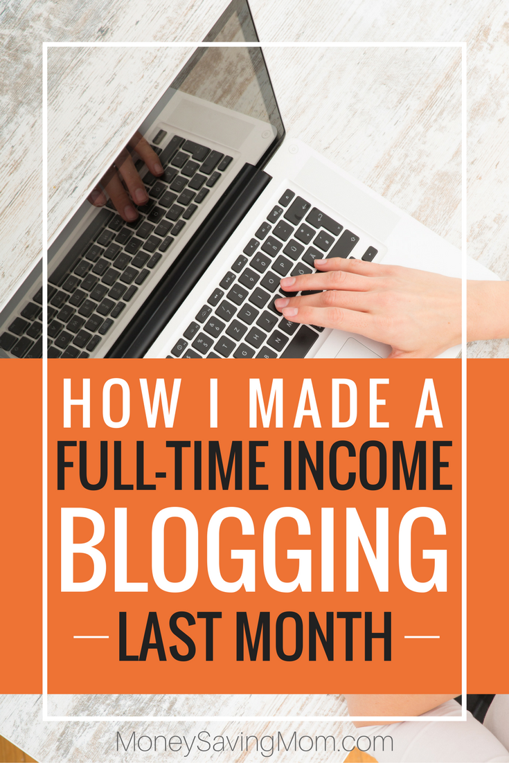 How I made a full-time income blogging last month!