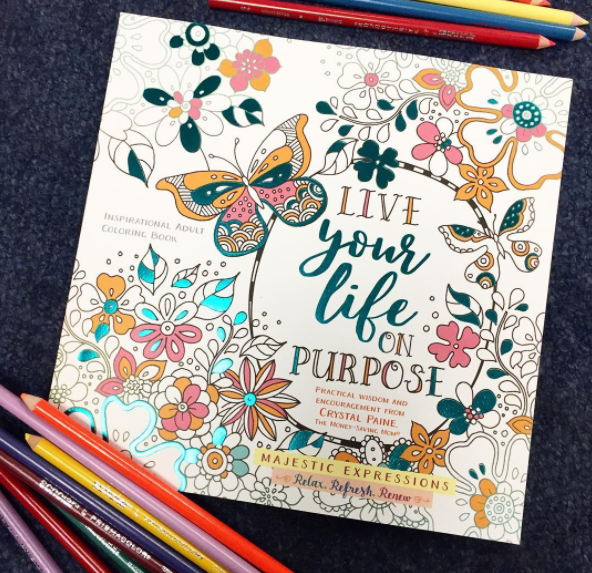 Get my brand new Live Your Life On Purpose coloring book for just $12.99!