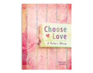 Choose Love Journal