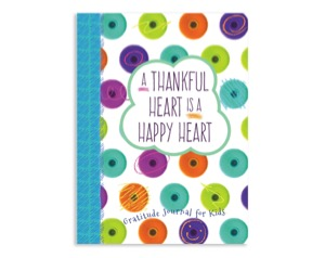 A Thankful Heart is a Happy Heart - Gratitude Journal for Kids