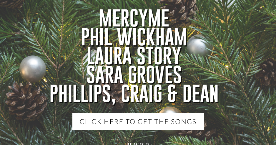 download 10 free christmas songs from top christian artists - Best Christian Christmas Songs
