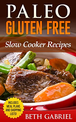 Paleo Gluten Free Slow Cooker Recipes