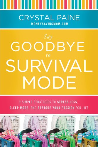 Get the Say Goodbye to Survival Mode eBook for just $1.99!